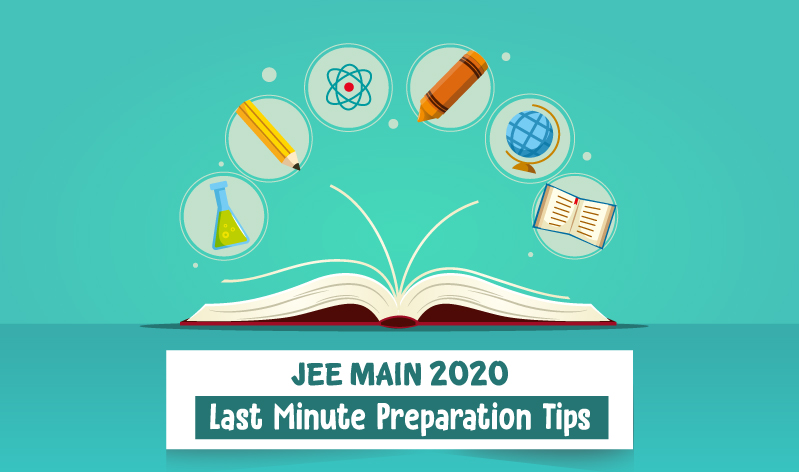 5 Last-Minute Preparation Tips for JEE Main